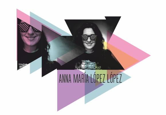ANNA MARIA LOPEZ LOPEZ