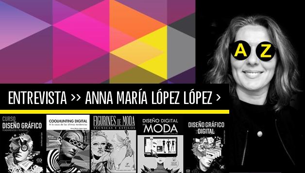 Entrevista a la autora ANNA MARÍA LÓPEZ LÓPEZ