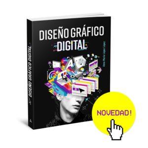 El nuevo libro para aprender DISEÑO GRAFICO