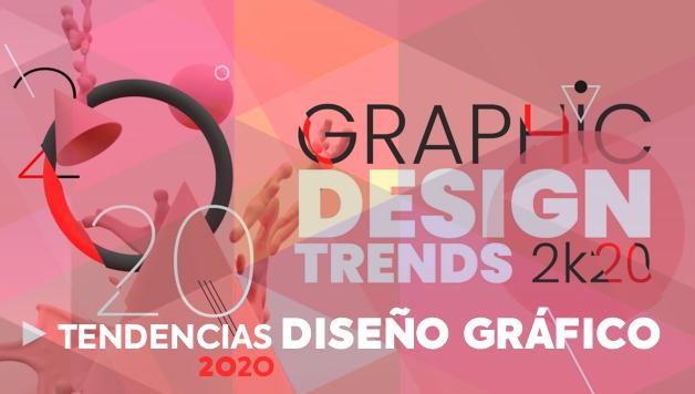 TENDENCIAS DISEÑO GRÁFICO 2020