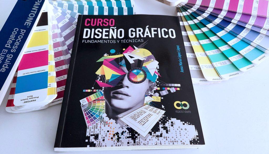 Curso Diseño Gráfico, Fundamentos y Técnicas, un libro imprescindible