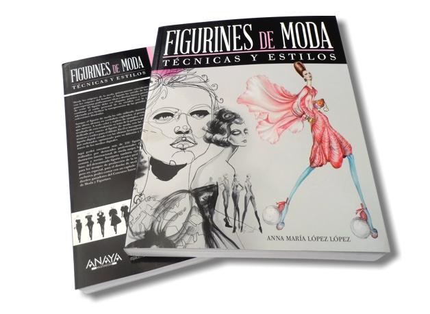 El libro FIGURINES de MODA - Tecnicas y Estilos