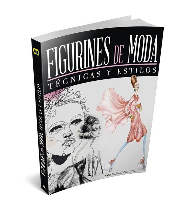 Libro Figurines de Moda - Tecnicas y estilos