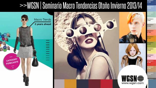 Macro tendencias temporada Otoño / Invierno 2014